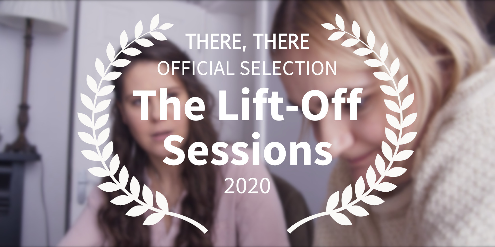 There, There short film Lift Off film festival official selection banner